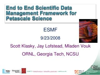 End to End Scientific Data Management Framework for  Petascale  Science