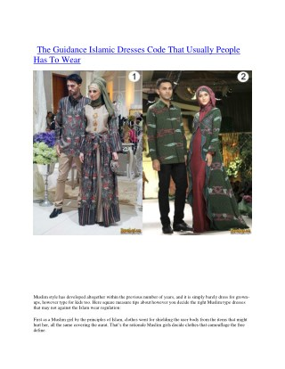 The guidance islamic dresses code that usually people has to wear