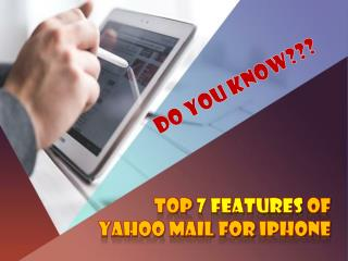 Top 7 Features Of Yahoo Mail For IPhone