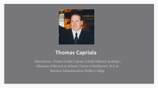 Thomas Capriola - Former Cadet Captain, LaSalle Military Academy