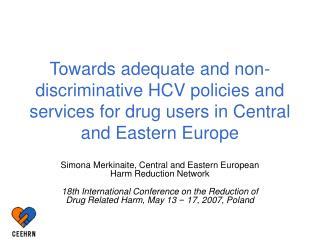 Towards adequate and non-discriminative HCV policies and services for drug users in Central and Eastern Europe