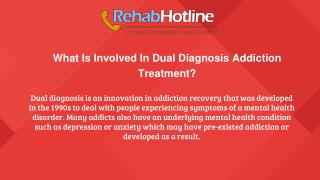 What Is Involved In Dual Diagnosis Addiction Treatment?