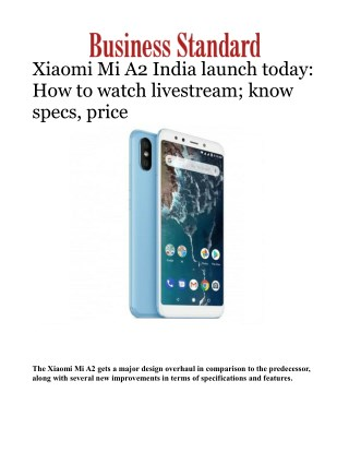 Xiaomi Mi A2 India launch today: How to watch livestream; know specs, price