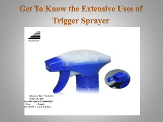 Get To Know the Extensive Uses of Trigger Sprayer