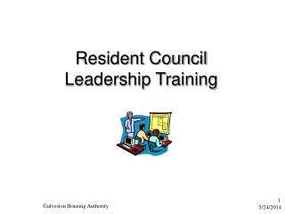 Resident Council  Leadership Training