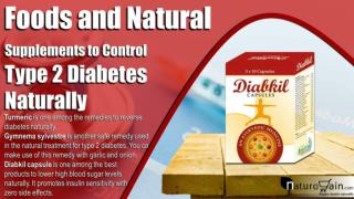 Foods and Natural Supplements to Control Type 2 Diabetes Naturally