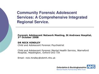 Community Forensic Adolescent Services: A Comprehensive Integrated Regional Service.