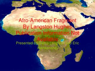 Afro-American Fragment  By Langston Hughes Publication Information Not Available