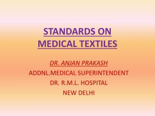 STANDARDS ON MEDICAL TEXTILES