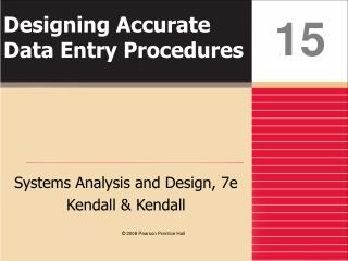 Designing Accurate Data Entry Procedures