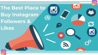 Reliable Platform for Buy Instagram Followers & Likes
