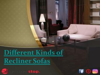 Different Kinds of Recliner Sofas