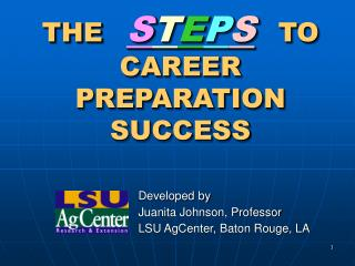 THE S T E P S TO CAREER PREPARATION SUCCESS