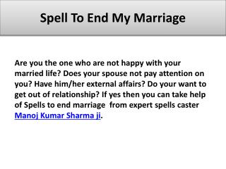 Spells To End My Marriage