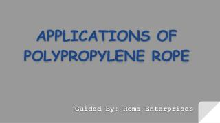Polypropylene rope suppliers in UAE | Roma Enterprises