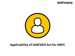 Applicability of SARFAESI Act for NBFC