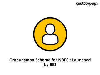 Ombudsman Scheme for NBFC : Launched by RBI