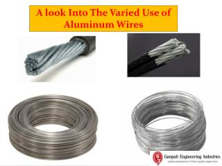 A look Into The Varied Use of Aluminum Wires