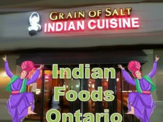 The Indian Food In Ontario Provides a Menu Of Sheer Gastronomical Indulgence