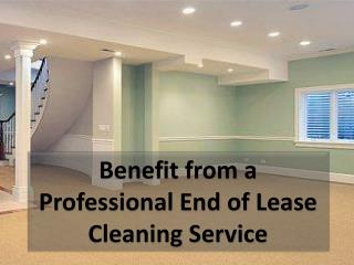 Benefit from a Professional End of Lease Cleaning Service