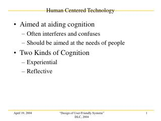 Human Centered Technology