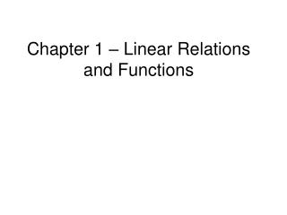 Chapter 1   Linear Relations and Functions