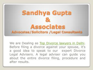 Top Divorce lawyers in Delhi  - Sandhya Gupta & Associates