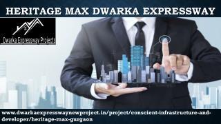 Heritage Max Gurgaon-Dwarka Expressway
