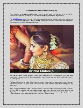 Using Pink Bridal Makeup on Your Wedding Day - Meegash
