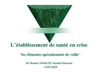 L  tablissement de sant  en crise
