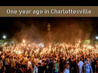 One year ago in Charlottesville
