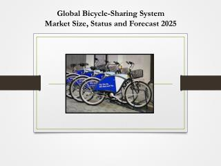 Global Bicycle-Sharing System Market Size, Status and Forecast 2025