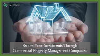 Secure your Investments Through Commercial Property Management Companies