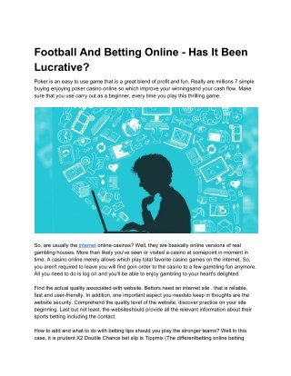 Football And Betting Online - Has It Been Lucrative?