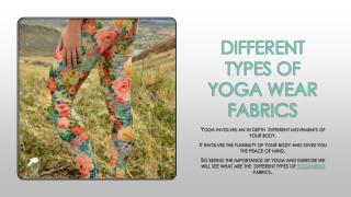DIFFERENT TYPES OF YOGA WEAR FABRICS