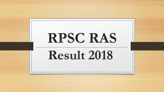 RPSC RAS Result 2018 - Raj RAS-RTS Pre Result Download Cut Off, Merit List