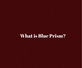 RPA Blue Prism Online Training | Blue Prism Training in Hyderabad