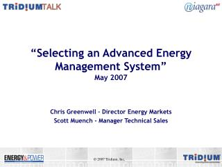 """Selecting an Advanced Energy Management System"" May 2007"