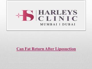 Can Fat Return After Liposuction