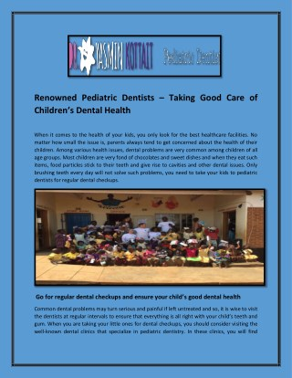 Renowned Pediatric Dentists – Taking Good Care of Children's Dental Health