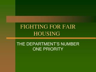 FIGHTING FOR FAIR HOUSING
