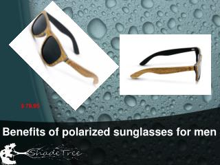 Benefits of polarized sunglasses for men