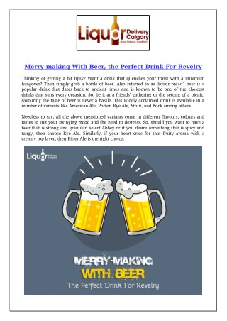 Merry-making With Beer, the Perfect Drink For Revelry