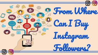 From Where Can I Buy Instagram Followers?