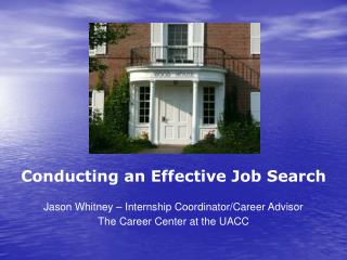 Conducting an Effective Job Search