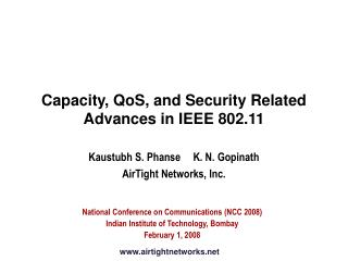 Capacity, QoS, and Security Related Advances in IEEE 802.11