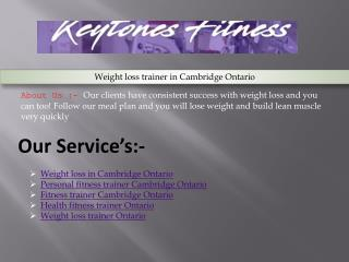 Weight loss trainer in Cambridge Ontario