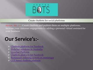 Create chatbots for social platforms