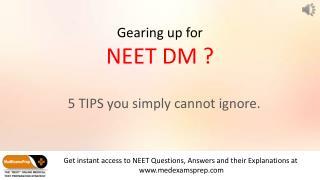 Med Exams Prep - Gearing up for  NEET DM