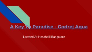 A Key To Paradise - Godrej Aqua